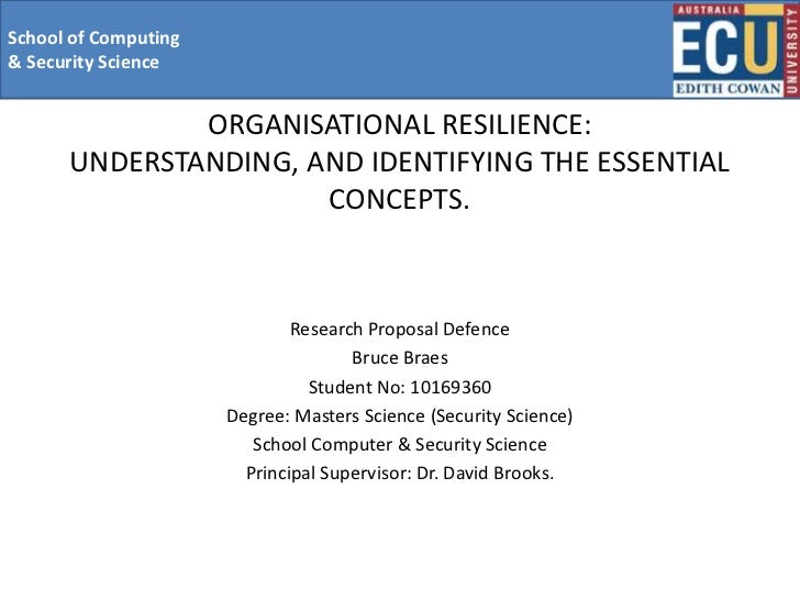 School of Computing& Security Science              ORGANISATIONAL RESILIENCE:      UNDERSTANDING, AND IDENTIFYING THE ESSE...