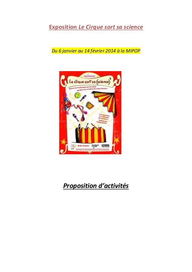Exposition Le Cirque sort sa science  Du 6 janvier au 14 février 2014 à la MIPOP  Proposition d'activités
