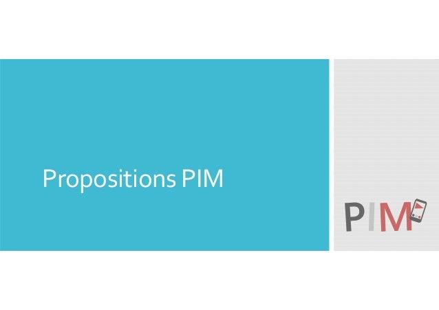 Propositions PIM