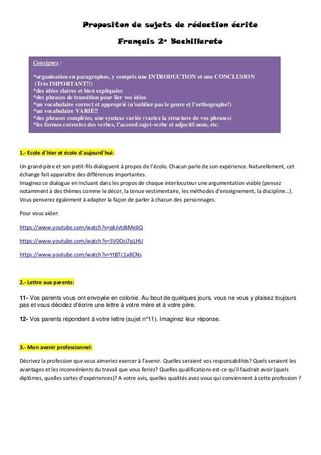 Propositon de sujets de rédaction écrite Français 2º Bachillerato 1.- Ecole d´hier et école d´aujourd´hui: Un grand-père e...