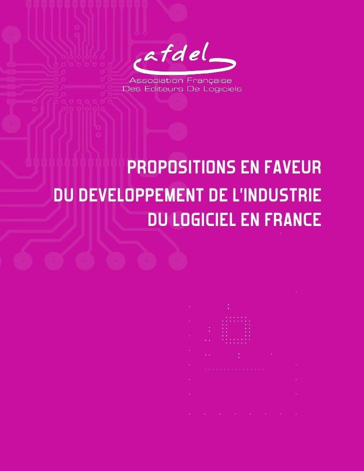 PROPOSITIONS EN FAVEUR DS DETELOOOEMENR DE L'INDSQRPIE           DU LOGICIEL EN FRANCE