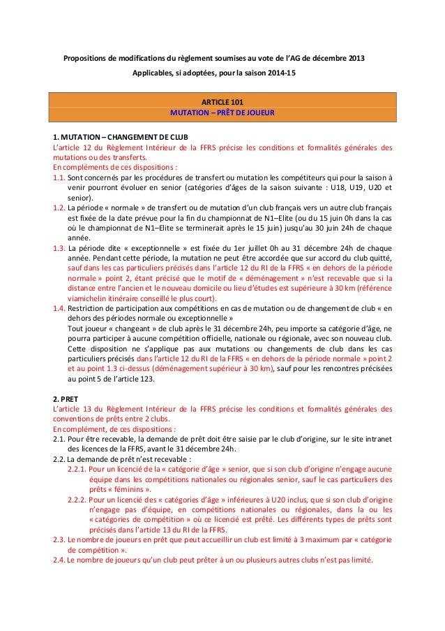 Propositions de modifications du règlement soumises au vote de l'AG de décembre 2013 Applicables, si adoptées, pour la sai...