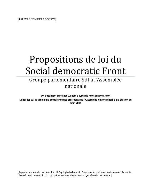 [TAPEZ LE NOM DE LA SOCIETE] Propositions de loi du Social democratic Front Groupe parlementaire Sdf à l'Assemblée nationa...
