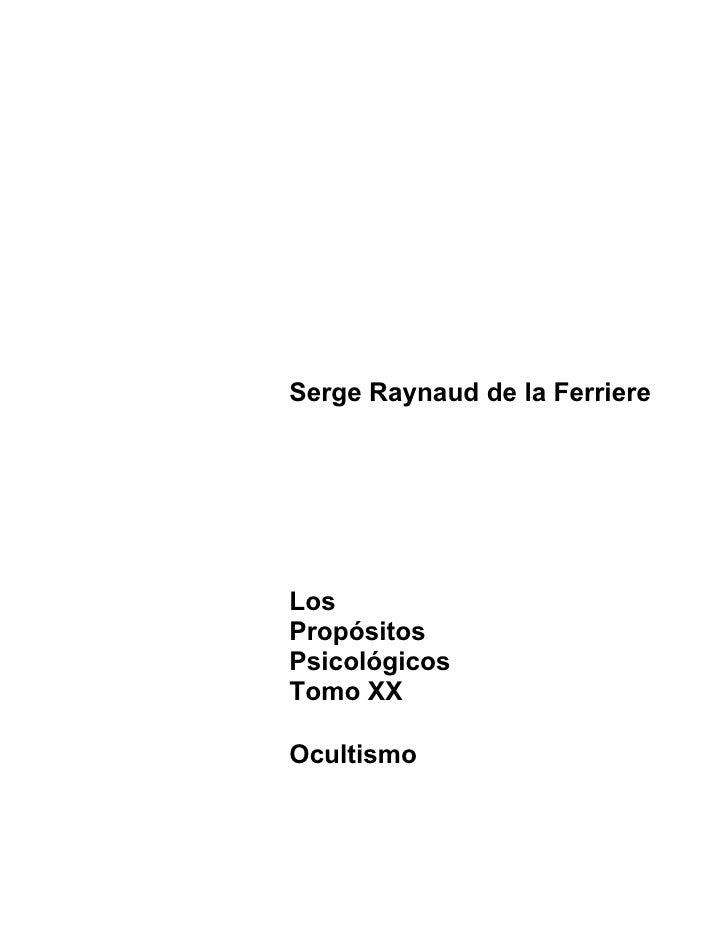 Propositos Psicologicos del Dr. Reinaldo de la Ferrer