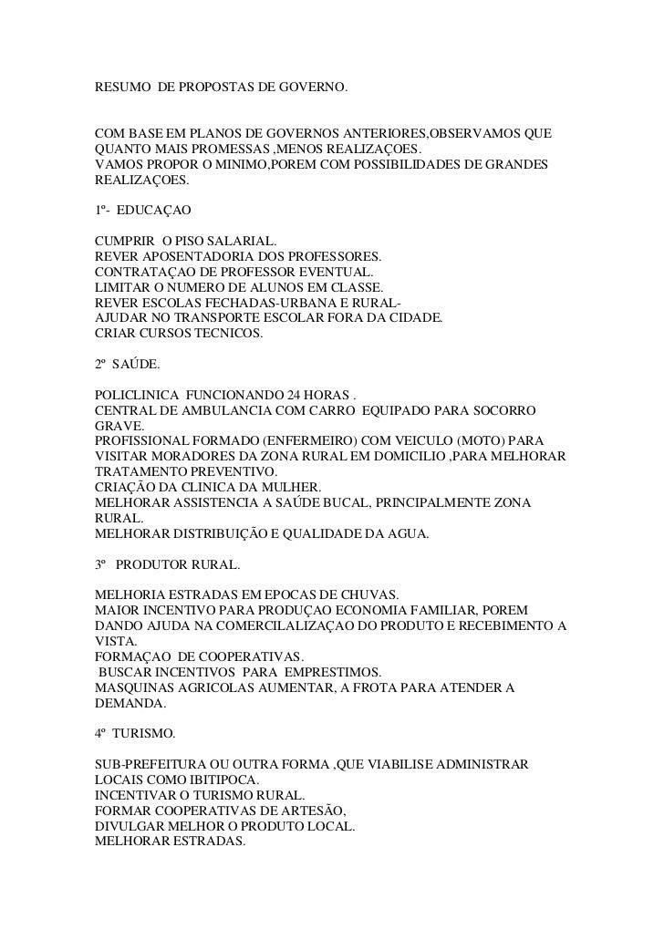 RESUMO DE PROPOSTAS DE GOVERNO.COM BASE EM PLANOS DE GOVERNOS ANTERIORES,OBSERVAMOS QUEQUANTO MAIS PROMESSAS ,MENOS REALIZ...