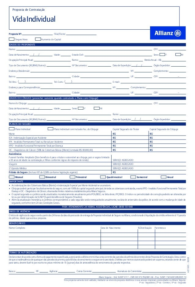 Proposta de ContrataçãoVidaIndividualSeguro Novo Aumento de CapitalProposta Nº: Filial/Fonte:DADOS DO PROPONENTENome: CPF:...