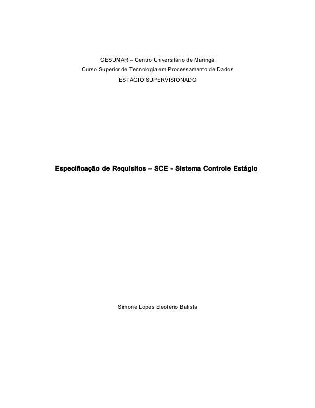 CESUMAR – Centro Universitário de Maringá       Curso Superior de Tecnologia em Processamento de Dados                    ...
