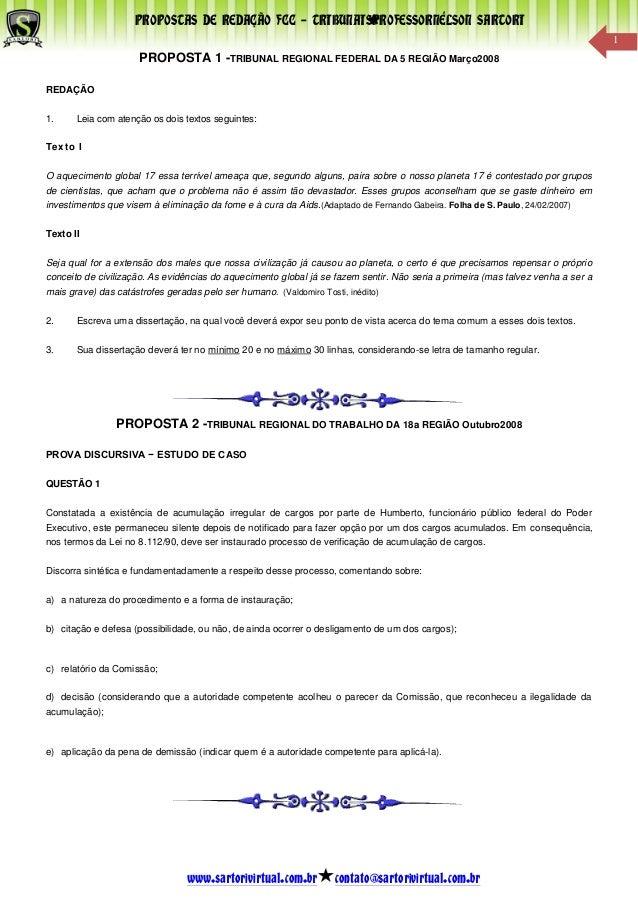 PROPOSTAS DE REDAÇÃO FCC – TRIBUNAISPROFESSORNÉLSON SARTORIwww.sartorivirtual.com.br contato@sartorivirtual.com.br1PROPOST...