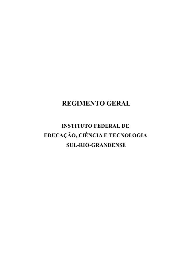 REGIMENTO GERALINSTITUTO FEDERAL DEEDUCAÇÃO, CIÊNCIA E TECNOLOGIASUL-RIO-GRANDENSE