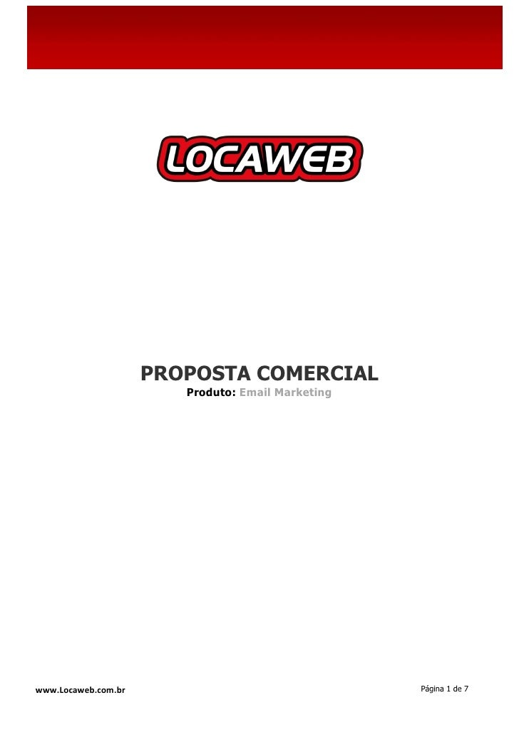 PROPOSTA COMERCIAL                        Produto: Email Marketingwww.Locaweb.com.br                                 Págin...