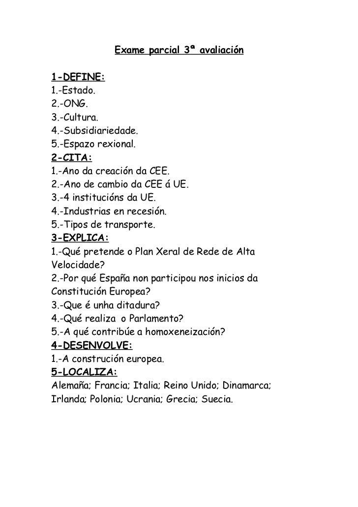 Exame parcial 3ª avaliación1-DEFINE:1.-Estado.2.-ONG.3.-Cultura.4.-Subsidiariedade.5.-Espazo rexional.2-CITA:1.-Ano da cre...