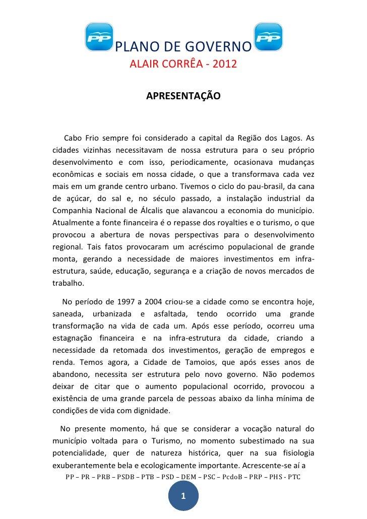 PLANO DE GOVERNO                      ALAIR CORRÊA - 2012                          APRESENTAÇÃO   Cabo Frio sempre foi con...