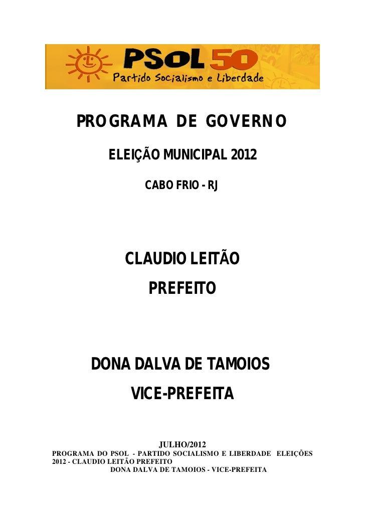 PROGRAMA DE GOVERNO            ELEI      O MUNICIPAL 2012                    CABO FRIO - RJ                CLAUDIO LEIT O ...