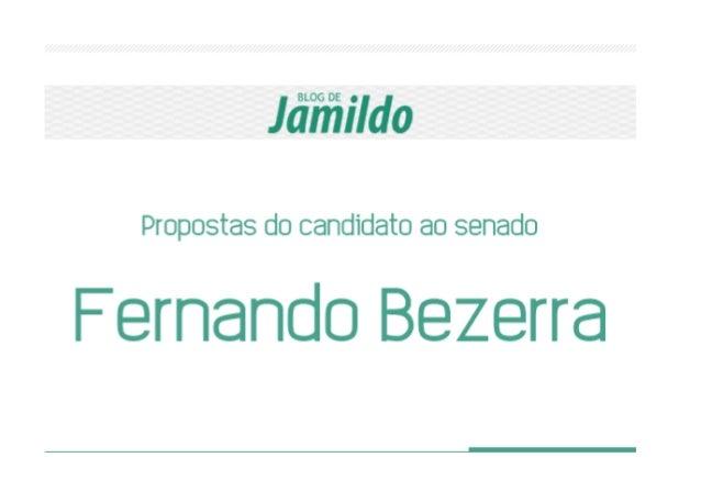 Jãíñildo Propostas do candidato ao senado  Fernando Bezerra