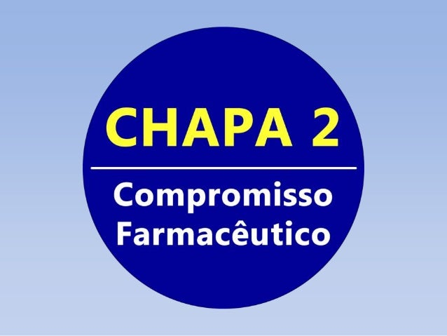 Chapa: Compromisso Farmacêutico Candidatos a diretoria