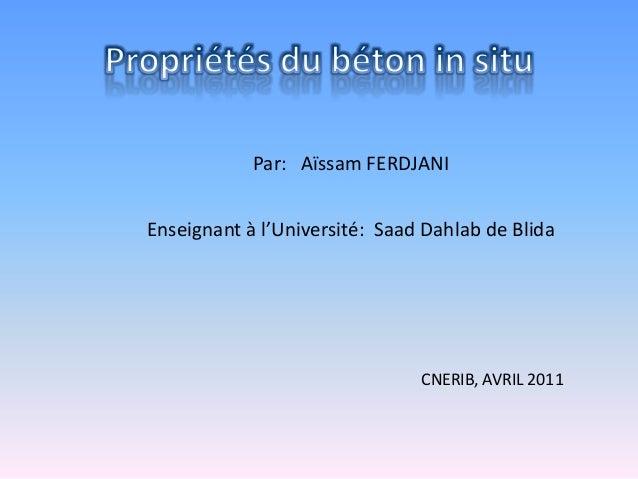Par: Aïssam FERDJANI Enseignant à l'Université: Saad Dahlab de Blida  CNERIB, AVRIL 2011