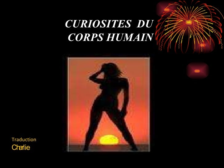 CURIOSITES  DU CORPS HUMAIN Traduction Charlie