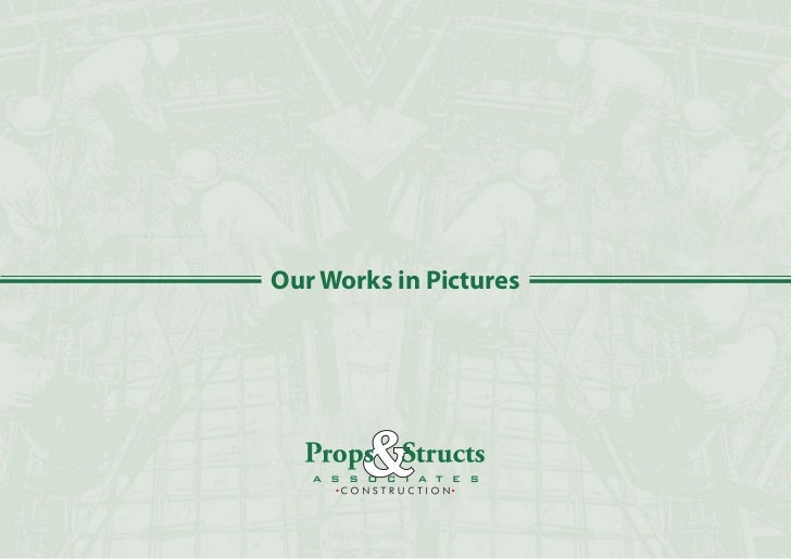 Our Works in Pictures