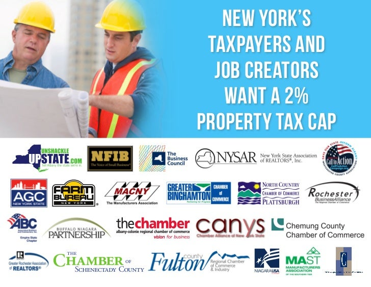 NEW YORK'S TAXPAYERS AND  JOB CREATORS   WANT A 2%Property TAX CAP
