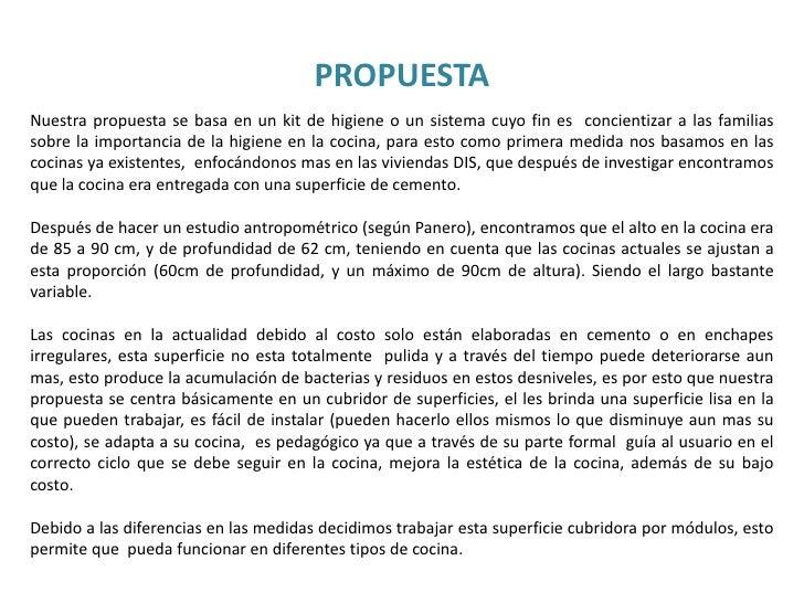 PROPUESTA<br />Nuestra propuesta se basa en un kit de higiene o un sistema cuyo fin es  concientizar a las familias sobre ...
