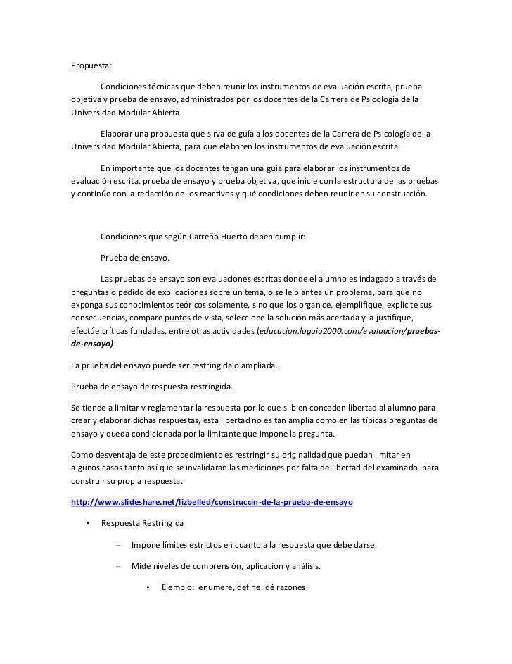 Propuesta:        Condiciones técnicas que deben reunir los instrumentos de evaluación escrita, pruebaobjetiva y prueba de...