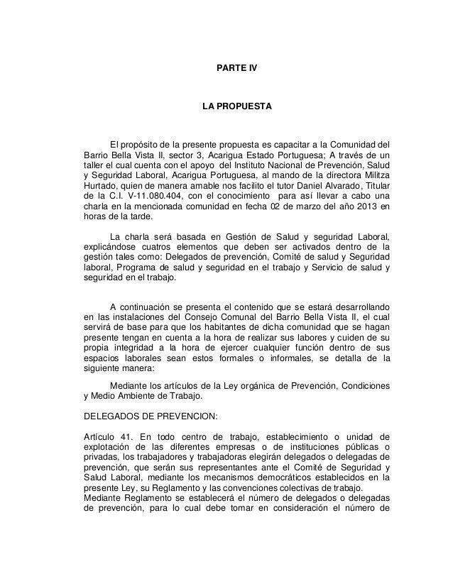 PARTE IV  LA PROPUESTA  El propósito de la presente propuesta es capacitar a la Comunidad del Barrio Bella Vista II, secto...