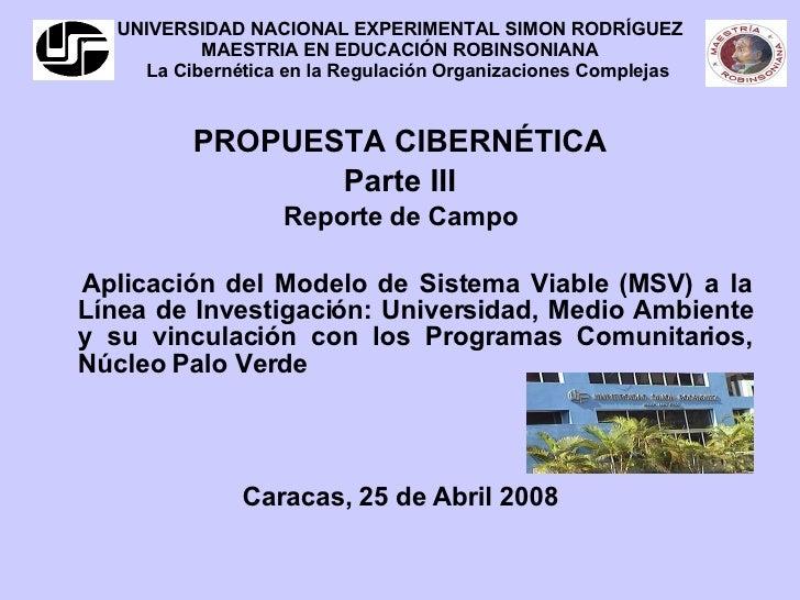UNIVERSIDAD NACIONAL EXPERIMENTAL SIMON RODRÍGUEZ MAESTRIA EN EDUCACIÓN ROBINSONIANA   La Cibernética en la Regulación Org...