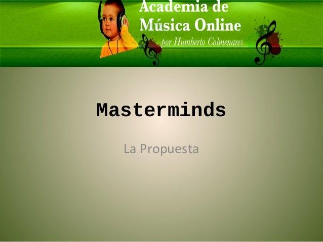 Masterminds La Propuesta