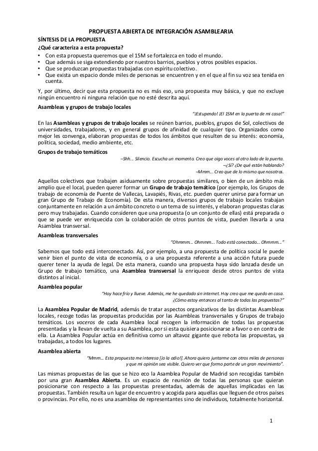 1  PROPUESTA ABIERTA DE INTEGRACIÓN ASAMBLEARIA SÍNTESIS DE LA PROPUESTA ¿Qué caracteriza a esta propuesta?...