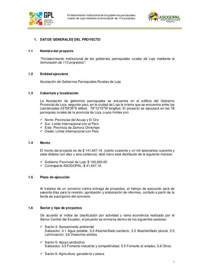 1 Fortalecimiento institucional de los gobiernos parroquiales rurales de Loja mediante la formulación de 113 proyectos 1. ...