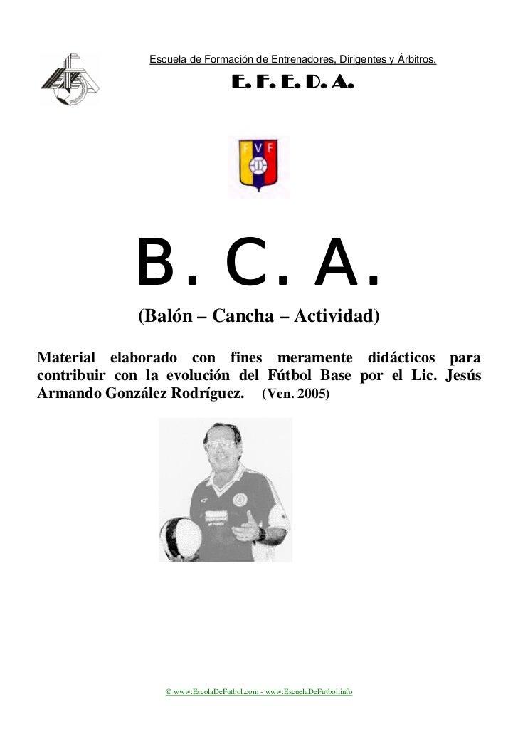 Escuela de Formación de Entrenadores, Dirigentes y Árbitros.                                   E. F. E. D. A.             ...