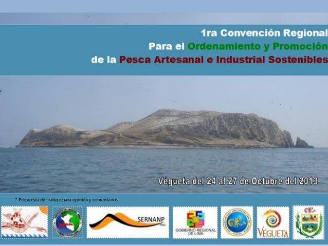 1RA CONVENCIÓN REGIONAL PESQUERA EN VEGUETA