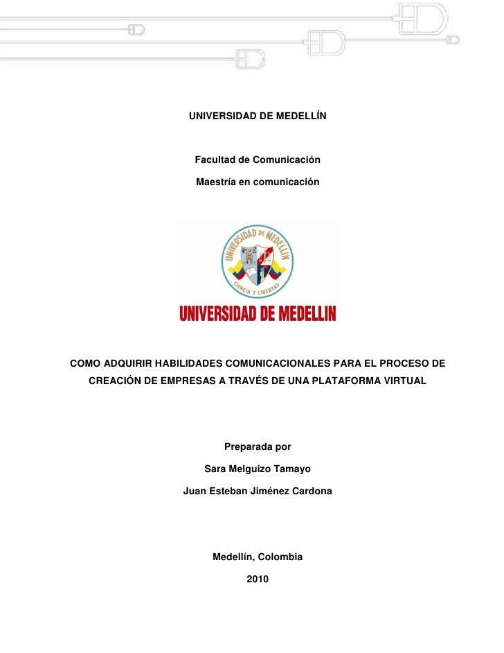 UNIVERSIDAD DE MEDELLÍN                        Facultad de Comunicación                      Maestría en comunicación     ...