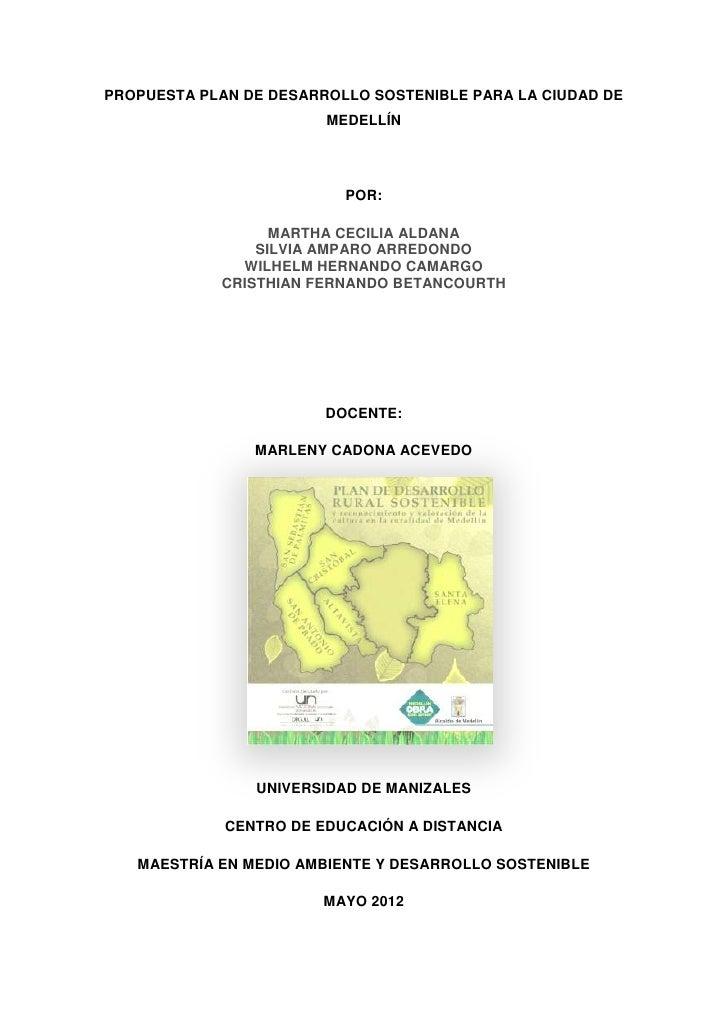 Propuesta de desarrollo sostenible  municipio de medellín 2012
