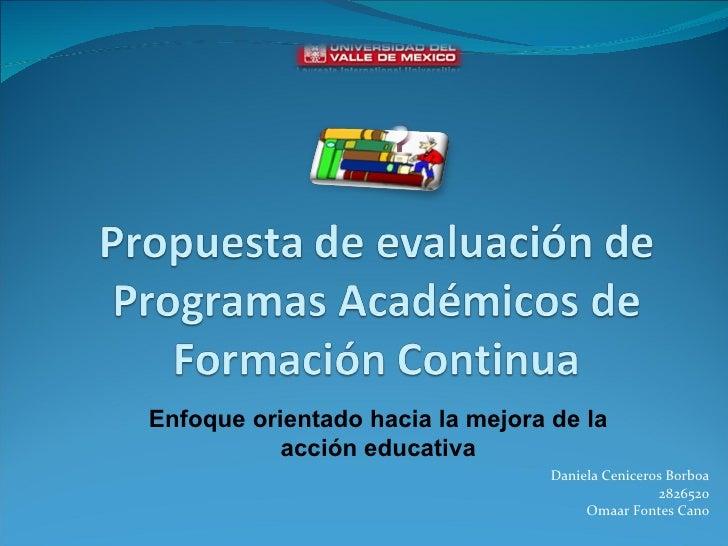 Propuesta de evaluacion de programas academicos de formacion continua