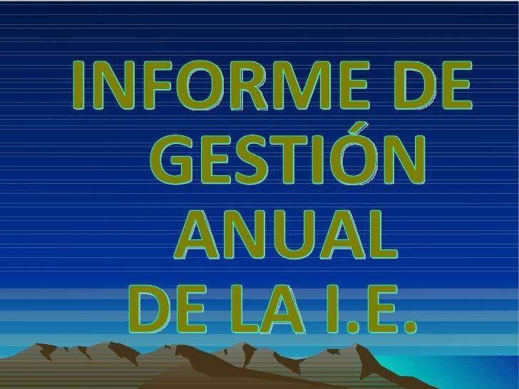 INFORME DE GESTIÓN ANUAL DE LA I.E.