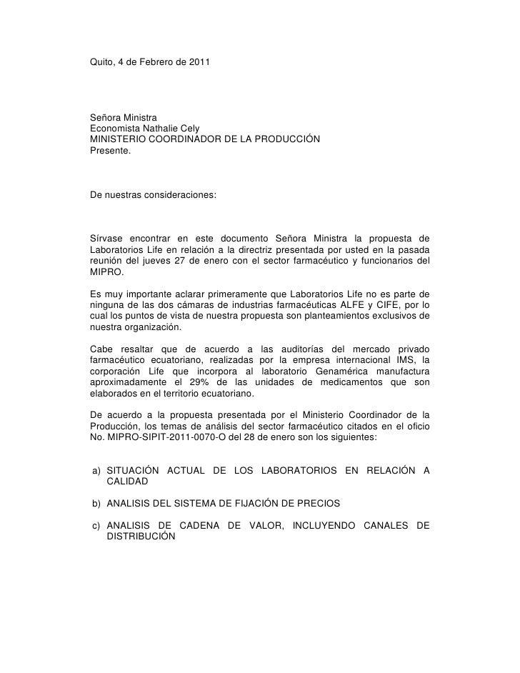 Quito, 4 de Febrero de 2011Señora MinistraEconomista Nathalie CelyMINISTERIO COORDINADOR DE LA PRODUCCIÓNPresente.De nuest...
