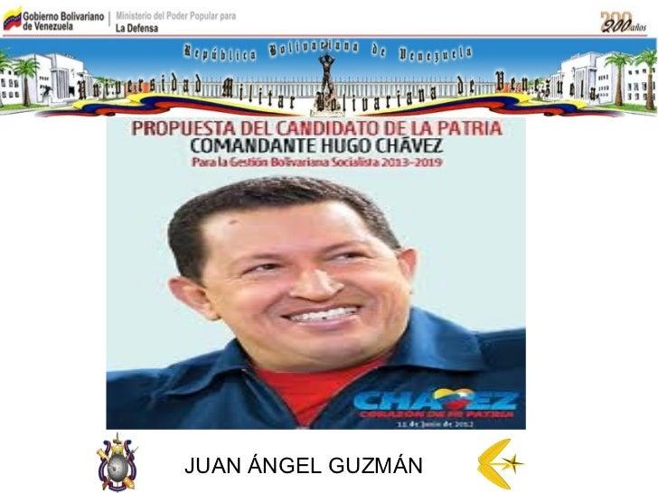 Propuesta del candidato de la patria jag