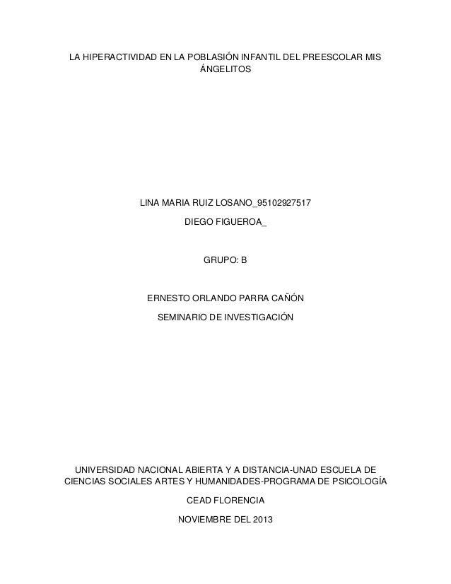 LA HIPERACTIVIDAD EN LA POBLASIÓN INFANTIL DEL PREESCOLAR MIS ÁNGELITOS  LINA MARIA RUIZ LOSANO_95102927517 DIEGO FIGUEROA...