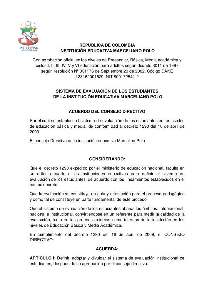 REPÚBLICA DE COLOMBIA                INSTITUCIÓN EDUCATIVA MARCELIANO POLO Con aprobación oficial en los niveles de Preesc...