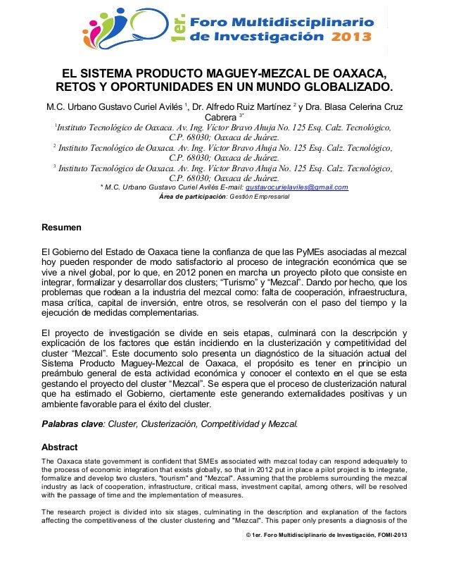 18 al 20 de Septiembre de 2013, Tuxtepec, Oaxaca, México. EL SISTEMA PRODUCTO MAGUEY-MEZCAL DE OAXACA, RETOS Y OPORTUNIDAD...