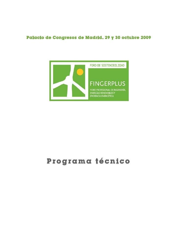 Palacio de Congresos de Madrid. 29 y 30 octubre 2009             Programa técnico