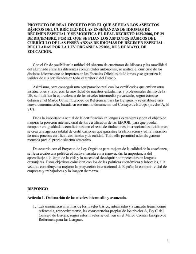 PROYECTO DE REAL DECRETO POR EL QUE SE FIJAN LOS ASPECTOSBÁSICOS DEL CURRÍCULO DE LAS ENSEÑANZAS DE IDIOMAS DERÉGIMEN ESPE...