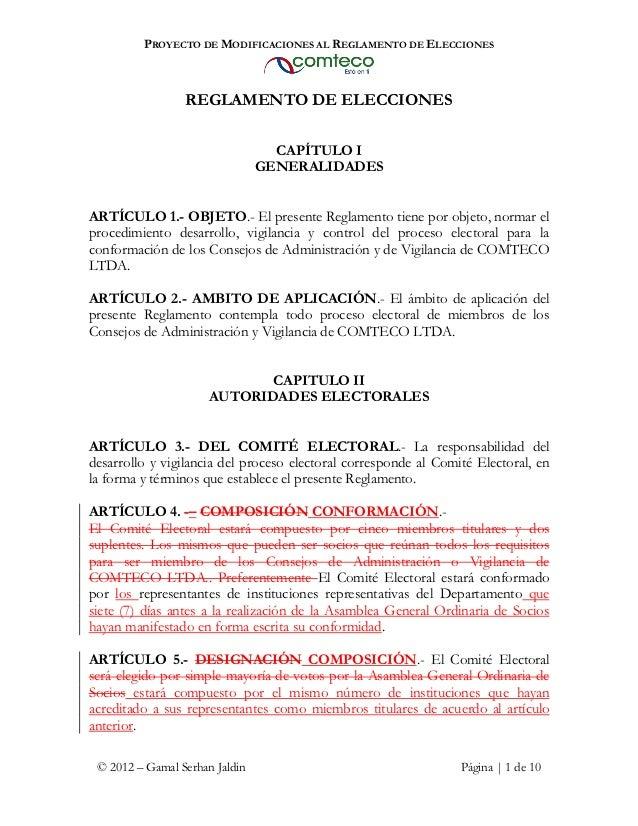 PROYECTO DE MODIFICACIONES AL REGLAMENTO DE ELECCIONES                 REGLAMENTO DE ELECCIONES                           ...