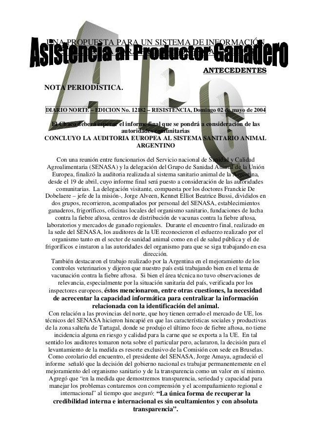 UNA PROPUESTA PARA UN SISTEMA DE INFORMACIÓN ESTRATÉGICA PARA PRODUCTORES GANADEROS ANTECEDENTES NOTA PERIODÍSTICA. DIARIO...