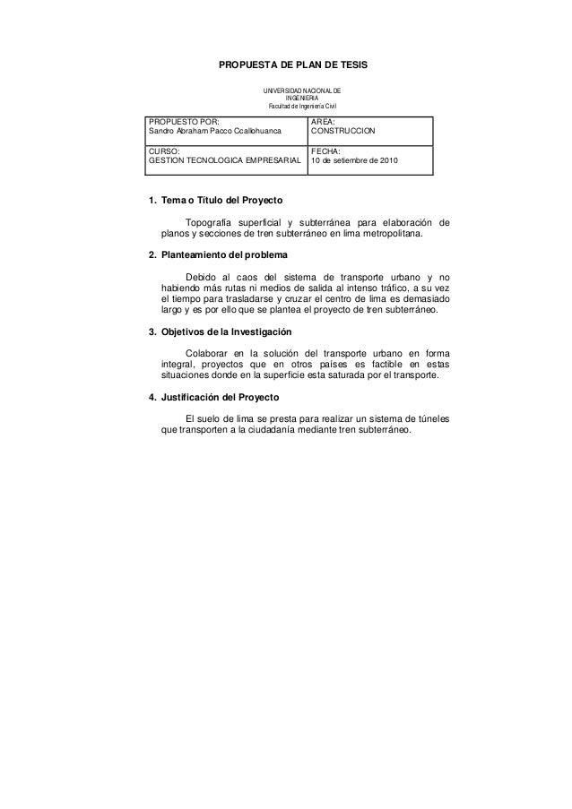 PROPUESTA DE PLAN DE TESIS     1. Tema o Título del Proyecto Topografía superficial y subterránea para elaboración de ...