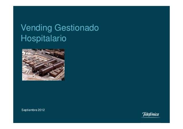 Vending GestionadoHospitalarioSeptiembre 2012