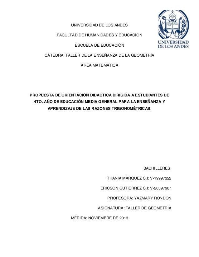 UNIVERSIDAD DE LOS ANDES FACULTAD DE HUMANIDADES Y EDUCACIÓN ESCUELA DE EDUCACIÓN CÁTEDRA: TALLER DE LA ENSEÑANZA DE LA GE...