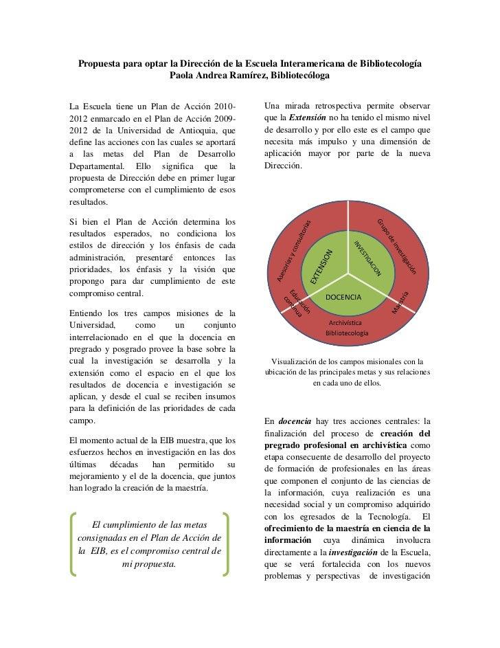 Propuesta para optar la Dirección de la Escuela Interamericana de Bibliotecología                       Paola Andrea Ramír...