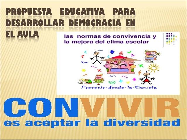 Propuesta educativa para desarrollar democracia en el aula